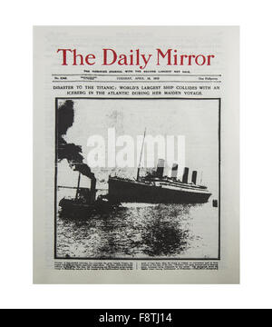 Daily Mirror reporting the sinking of the Titanic in April 1912 on her Maiden Voyage - Stock Photo