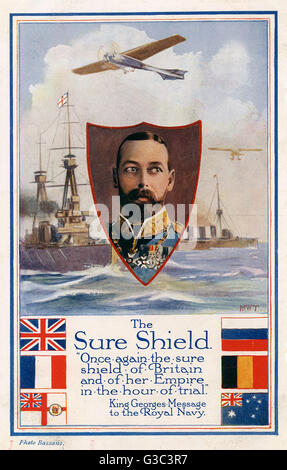 WW1 - King George V - his message to the Royal Navy - 'The Sure Shield'. The shield in the bottom left-hand corner - Stock Photo