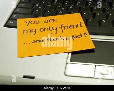 Memo Hinweis auf Notebook: Du bist mein einziger Freund und das ist eine Tatsache - Stockfoto